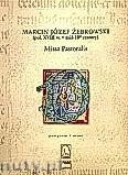 Okładka: Żebrowski Marcin Józef, Missa Pastorali a Canto, Basso, Due Violini, Due Clarini con Organo