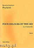 Ok�adka: Przybylski Bronis�aw Kazimierz, Four Colour Of The Sky for 4 Violoncellos