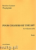 Ok�adka: Przybylski Bronis�aw Kazimierz, Four Colour Of The Sky for 4 Clarinets in B