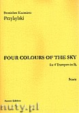 Ok�adka: Przybylski Bronis�aw Kazimierz, Four Colour Of The Sky na 4 trumpets in B