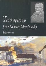 Ok�adka: Jab�o�ski Maciej, Teatr operowy Stanis�awa Moniuszki
