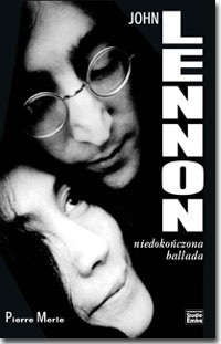 Okładka: Merle Pierre, John Lennon. Niedokończona ballada