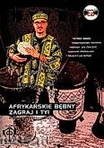 Okładka: Boniśniak Rafał, Afrykańskie bębny. Zagraj i Ty!