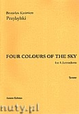 Ok�adka: Przybylski Bronis�aw Kazimierz, Four Colour Of The Sky for 4 Accordions