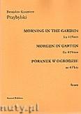 Okładka: Przybylski Bronisław Kazimierz, Poranek w ogrodzie na 4 flety i perkusję (partytura + głosy)