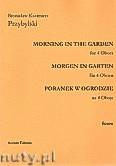 Okładka: Przybylski Bronisław Kazimierz, Poranek w ogrodzie na 4 oboje (partytura + głosy)