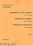 Okładka: Przybylski Bronisław Kazimierz, Poranek w ogrodzie na 4 skrzypiec i perkusję (partytura + głosy)
