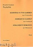 Okładka: Przybylski Bronisław Kazimierz, Poranek w ogrodzie na 4 wiolonczele i perkusję