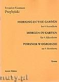 Okładka: Przybylski Bronisław Kazimierz, Poranek w ogrodzie na 4 akordeony i perkusję (partytura + głosy)