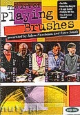 Ok�adka: Morello Joe, Locke Eddie, Riley Ben, Nussbaum Adam, Hart Billy, Persip Charli, Smith Steve, The Art Of Playing With Brushes (2CD/DVD)