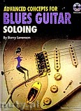Okładka: Levenson Barry, Advanced Concepts For Blues Guitar Soloing