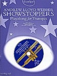 Okładka: Lloyd Webber Andrew, Guest Spot: Andrew Lloyd Webber Showstoppers Playalong For Trumpet