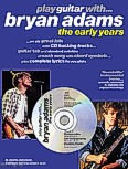 Ok�adka: Adams Bryan, Play Guitar With... Bryan Adams - The Early Years