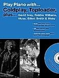Okładka: Różni, Play Piano With... Coldplay, Toploader plus David Gray, Robbie Williams, Muse, Elliott Smith & Moby