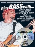 Ok�adka: R�ni, Play Bass With... Linkin Park, Limp Bizkit, System Of A Down, P.O.D., Papa Roach And Marilyn Manson