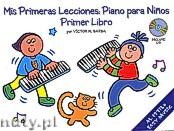 Ok�adka: Barba Victor M., Mis Primeras Lecciones: Piano Para Ninos (Primer Libro)