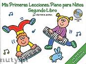Okładka: Barba Victor M., Mis Primeras Lecciones: Piano Para Ninos, vol. 2