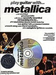 Ok�adka: Metallica, Play Guitar With... Metallica (DVD Edition)