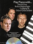 Ok�adka: , Play Piano With... David Gray, Rufus Wainwright, Coldplay And Other Great Artists