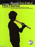 Okładka: , Solo Debut: Film Themes - Easy Playalong Recorder