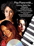 Ok�adka: Gluckstein Danny, Play Piano With... Corrine Bailey Rae, Rihanna, Norah Jones And Other Great Artists