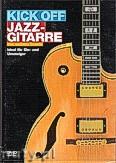 Okładka: Schulz Andreas, Kick Off Jazz-Gitarre