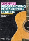 Ok�adka: Rothenberger Thomas, Kick Off: Fingerpicking Akustik Gitarre