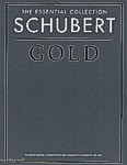 Okładka: Schubert Franz, The Essential Collection: Schubert Gold