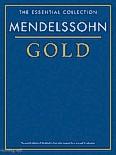 Okładka: Mendelssohn-Bartholdy Feliks, Mendelssohn Gold