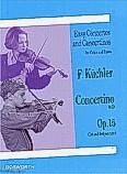 Ok�adka: Kuchler Ferdinand, Concertino In D Op.15 (Violin/Piano)