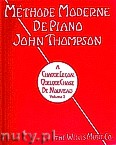 Okładka: Thompson John, Methode Moderne De Piano, vol. 1
