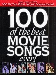 Ok�adka: , 100 Of The Best Movie Songs Ever!