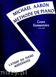 Ok�adka: Aaron Michael, Methode De Piano, Cours Elementaire: Volume 1