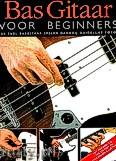 Okładka: , Bas Gitaar Voor Beginners