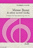 Ok�adka: Faure Gabriel, Messe Basse And Other Sacred Works