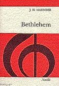 Okładka: Maunder John Henry, Bethlehem