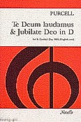 Ok�adka: Purcell Henry, Te Deum Laudamus And Jubilate Deo In D