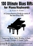 Okładka: Gordon Andrew D, 100 Ultimate Blues Riffs for Piano / Keyboards