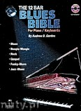 Okładka: Gordon Andrew D, The 12 Bar Blues Bible For Piano / Keyboards