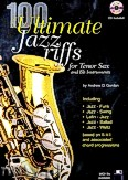Okładka: Gordon Andrew D, 100 Ultimate Jazz Riffs for Tenor Saxophone