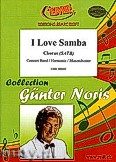 Okładka: Noris Günter, I Love Samba - Chorus & Wind Band