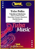 Okładka: Carron Martin, Tuba Polka (Tuba or Bass Eb And Bb) - Tuba & Wind Band