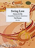 Ok�adka: Parson Ted, Swing Low - Chorus & Wind Band