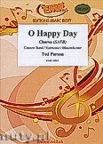 Okładka: Parson Ted, O Happy Day - Chorus & Wind Band