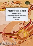 Okładka: Parson Ted, Motherless Child - Chorus & Wind Band