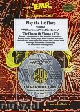 Ok�adka: R�ni, Play the 1st Flute + CD - Play with the Philharmonic Wind Orchestra