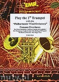 Okładka: Różni, Play the 1st Trumpet (Famous Overtures) - Play The 1st Trumpet with the Philharmonic Wind Orchestra