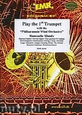 Okładka: Różni, Play the 1st Trumpet (Romantic Moods) - Play The 1st Trumpet with the Philharmonic Wind Orchestra