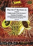 Ok�adka: R�ni, Play the 1st Baritone (Famous Overtures) - Play The 1st Baritone with the Philharmonic Wind Orchestra