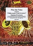 Okładka: Różni, Play The Tuba (Famous Overtures) - Play The Tuba with the Philharmonic Wind Orchestra